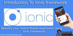 how to install ionic framework in windows,Ionic framework is the Latest and Most popular html5 mobile app Development Framework,Whta is Hybrid Mobile App.