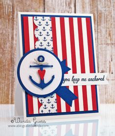 """You keep me anchored!"" - red white blue card"