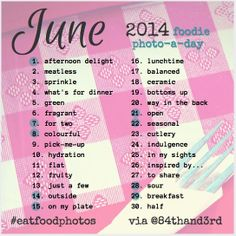 June 2014 Photo Challenge #eatfoodphotos: The Food Photo-A-Day! by 84thand3rd, via Flickr
