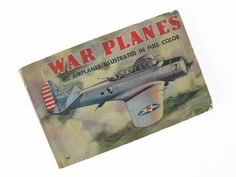 War Planes of All Nations, 60 Airplanes Illustrated in Full Color  by John B. Walker  Copyright 1960 by Whitman Publishing Company Racine Wisconsin