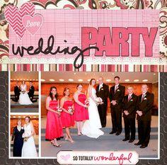 Wedding Party - Janeen Beuchel -Scrapbook.com