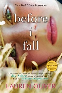 Before I Fall by Lauren Oliver | 31 Books That Will Restore Your Faith In Humanity
