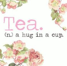 .A hug in a cup - I like that!