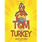 Tom the Turkey (Thanksgiving Books for Kids) On Black Friday Cyber Monday Deals Week