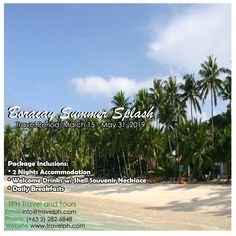 BORACAY SUMMER SPLASH Minimum of 2 persons  BOOK until MARCH 12, 2019 TRAVEL PERIOD: MARCH 15 - MAY 31, 2019  For more inquiries please call: Landline: (+63 2)282-6848 Mobile: (+63) 918-238-9506 or Email us: info@travelph.com #Boracay #Philippines #TravelPH #TravelWithNoWorries Iloilo City, 15 May, Philippine Holidays, Boracay Philippines, March 12th, Tours, Beach, Period, Summer