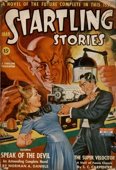 Startling Stories magazine pulp cover art by Earle Bergey, woman dame captive hostage kidnap grasp grab man mad scientist doctor lab experiment devil demon danger The Super Velocitor