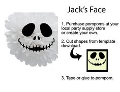 Printable Faces for your homemade tissue poms! Great Halloween party acceossry. Nightmare Before Christmas Jack Skelington Face Pompom by IsabellasPrints, $3.50