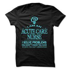 i am an ACUTE CARE NURSE - #shirt ideas #nike sweatshirt. ADD TO CART => https://www.sunfrog.com/LifeStyle/i-am-an-ACUTE-CARE-NURSE-27512666-Guys.html?68278