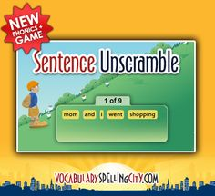 Sentence Unscramble builds the early literacy skill of Phonological Awareness by accurately identifying and correctly arranging written words to form a sentence that has been read aloud.  #spelling #vocabulary #earlyliteracy     https://www.spellingcity.com/Games/sentence-unscramble.html