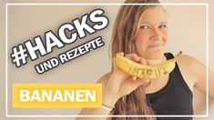 7 BANANEN Lifehacks + Rezepte 🍌 Was man alles so mit Bananen machen kann!