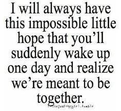 I keep hoping x