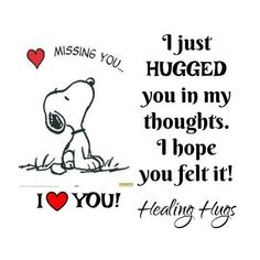 mom in heaven quotes Peanuts Quotes, Snoopy Quotes, Great Quotes, Love Quotes, Inspirational Quotes, Missing Quotes, The Words, Hug Quotes, Funny Quotes
