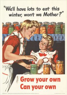 We'll have lots to eat this winter, won't we Mother?  1943