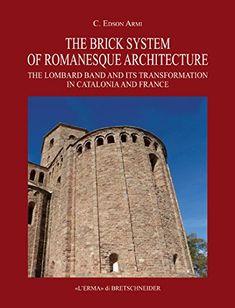 Estudio sobre la construcción románica y la difusión de las técnicas lombardas en Francia y Cataluña