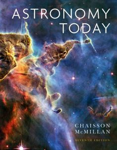 Astronomy Today (7th Edition) by Eric Chaisson