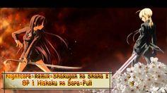 Nightcore-Remix Shakugan no Shana I OP Hishoku no Sora-Full