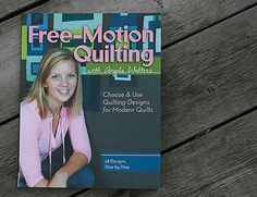 Free-Motion Quilting with Angela Walters by Fresh Lemons : Faith, via Flickr.  I really want this book!