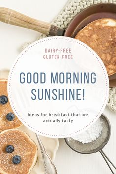 Good Morning, Sunshine! Dairy and Gluten Friendly Breakfast Ideas – Status: Undefined