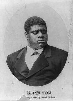 Thomas Wiggins (aka Thomas Bethune or Blind Tom). Born a slave in 1849, he was purchased at 2yrs old, with his parents, Charity & Mingo Wiggins, by James Neil Bethune, a prominent Georgia lawyer & anti-abolitionist. Wiggins was blind & autistic, but a musical genius with phenomenal memory. Music fascinated him & he could pick out tunes on piano & reproduce them by age 4. By age 6 Wiggins was improvising on the piano and composing music. He made his concert debut at eight-years-old in…