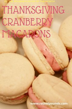 These macarons are light, sweet, and tart! With flavors of cranberry, orange and cinnamon they are the perfect dessert for your Thanksgiving table.