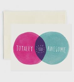 Love this card. I bet you have someone in your life who needs this reminder.