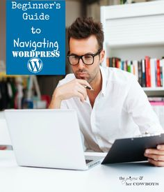 How to Navigate WordPress for Beginners l The Princess & Her Cowboys