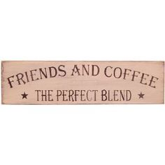 "Messenger Sign Primitive Country Rustic Wood ""Friends & Coffee"" $21.99"