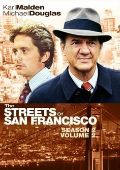 The Streets of San Francisco - Karl Malden & Michael Douglas. I remember watching this with my Mom. Old school!