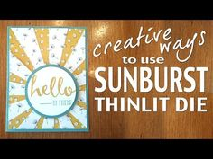 Watch it Weekly Wednesday – Sunburst Thinlit Die | StampingJill.com - Jill Olsen, Stampin' Up! Demonstrator