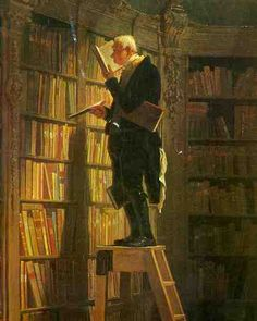 """Wonderful painting """"The Bookworm"""" by Carl Spitzweg's (1850). I have a very old framed copy of this hanging in my home library. My print belonged to my grandmother and hung in her home for many years, so it means a lot to me."""