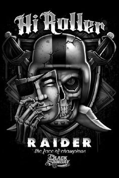 Hi Roller Raider Oakland Raiders Logo, Oakland Raiders Images, Nfl Oakland Raiders, Raider Nation, Raiders Stuff, Raiders Girl, Okland Raiders, Oakland Raiders Wallpapers, Raiders Tattoos