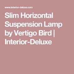 Slim Horizontal Suspension Lamp by Vertigo Bird | Interior-Deluxe