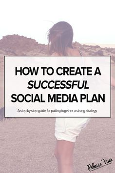 tutorial how to create the most effective social media marketing strategy for business. content marketing for bloggers step by step guide.