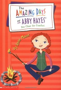 Too Close for Comfort (The Amazing Days of Abby Hayes, Book 11) by Anne Mazer http://www.amazon.com/dp/0439482739/ref=cm_sw_r_pi_dp_8Y8Gub12JWBRJ