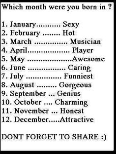 I was born in the Charming month ;) Comment below what month you were born in!im noy charming though What Month, December Baby, Totally Me, Birth Month, Describe Me, Photos Of The Week, Cool Photos, Hilarious, Personality Tests