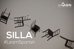 Spanish Word of the Day: SILLA #LearnSpanish #Spanish