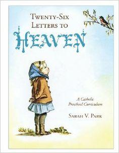26 Letters to Heaven Catholic Preschool Curriculum