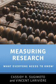Buy Measuring Research: What Everyone Needs to Know® by Cassidy R. Sugimoto, Vincent Larivière and Read this Book on Kobo's Free Apps. Discover Kobo's Vast Collection of Ebooks and Audiobooks Today - Over 4 Million Titles! Technical Communication, Technical Writing, Research, Reading Online, Book Review, Book Lovers, Need To Know, Books To Read, Free Apps