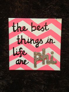 Sorority Sign Alpha Phi The Best Things in Life by PinkPearlArt, $25.00