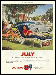 """1953 """"JULY"""" vintage ad for Gulfpride Old Advertisements, Retro Advertising, Retro Ads, Vintage Ads, Vintage Prints, Old Gas Stations, The Old Days, Old Ads, Print Ads"""