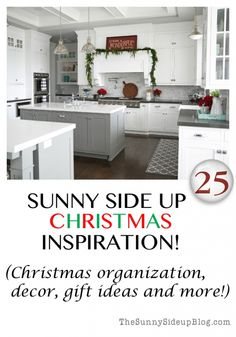 Christmas organization, decor, gift ideas and more! A round-up of favorite holiday ideas! (Sunny Side Up)