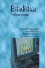 Estadística : problemas resueltos / María Josefa Peralta Astudillo ... [et al.]