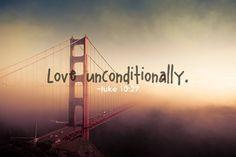 Love unconditionally. Luke 10:27 #cdff #onlinedating #christianinspiration