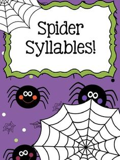 Spider Syllables! A fun individual activity or three-person game for practicing syllables!