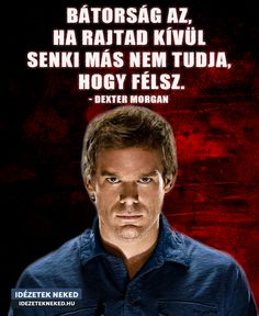 Minden, Dexter, Gay, Running, Quotes, Movies, Movie Posters, Quotations, Dexter Cattle