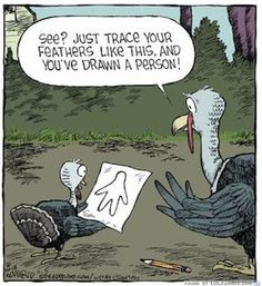 The Comic Strips - Dave Coverly :: Speed Bump :: :: Image Number: 118279 :: See? Just trace your feathers like this, and you've drawn a person! Calvin Und Hobbes, Haha Funny, Funny Memes, Hilarious, Funny Stuff, Funny Things, Funny Shit, Random Things, Funny Quotes