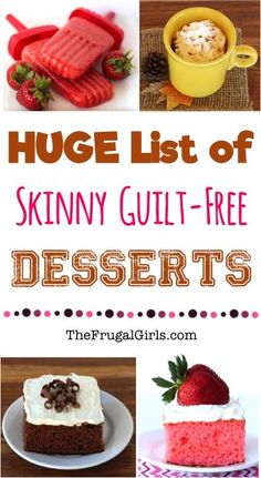 HUGE List of Skinny Guilt-Free Dessert Recipes! ~ from TheFrugalGirls.com ~ go on and have your dessert... you'll LOVE these easy, healthy and ridiculously delicious desserts that won't hurt the waistline! #recipe #thefrugalgirls