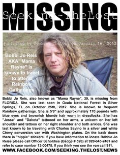 "1/16/2013: Please share to locate Bobbi Jo Reis aka ""Mama Rayne"" (39) missing from FLORIDA since 1... pinned with Pinvolve"
