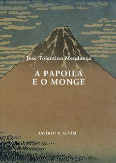 José Tolentino Mendonça (1965-) - A Papoila e o Monge