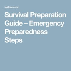 Survival Preparation Guide – Emergency Preparedness Steps